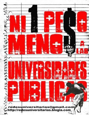 Ni un peso menos a las Universidades Públicas...