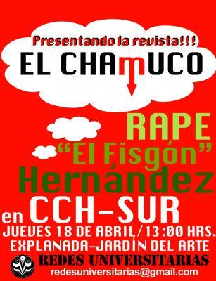 La Revista El Chamuco en el CCH Sur. El Fisgón, Hernández y Rapé presentes.
